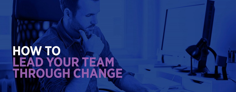 Implementing change in your teams
