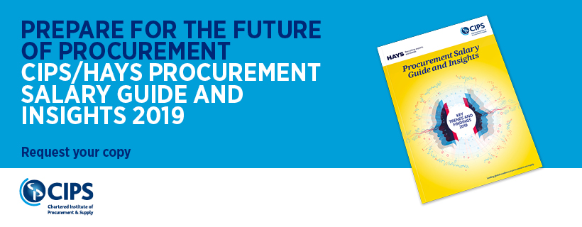 CIPS/Hays Procurement Salary Guide and Insights 2019 report